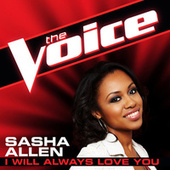 Play & Download I Will Always Love You by Sasha Allen | Napster