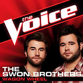 Play & Download Wagon Wheel by The Swon Brothers | Napster