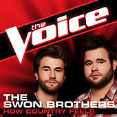 Play & Download How Country Feels by The Swon Brothers | Napster