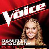 Play & Download Born To Fly by Danielle Bradbery | Napster