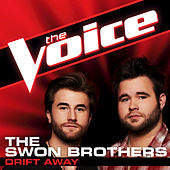 Play & Download Drift Away by The Swon Brothers | Napster