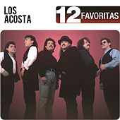 12 Favoritas by Los Acosta