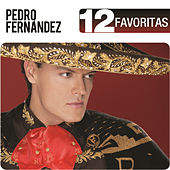 Play & Download 12 Favoritas by Pedro Fernandez | Napster