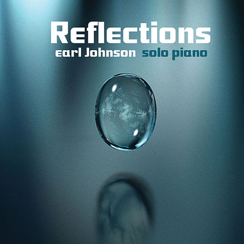 Play & Download Reflections by Earl Johnson | Napster