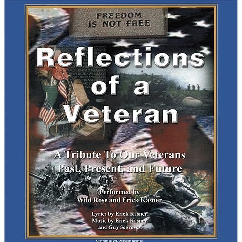 Reflections of a Veteran von Wild Rose