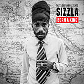 Born a King by Sizzla