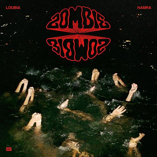 Play & Download Loubia Hamra (Original Motion Picture Soundtrack) by Zombie Zombie | Napster