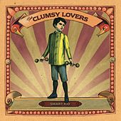 Play & Download Smart Kid (Bonus Track Version) by The Clumsy Lovers | Napster
