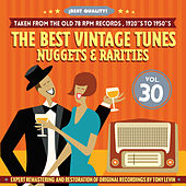 The Best Vintage Tunes. Nuggets & Rarities ¡Best Quality! Vol. 30 by Various Artists