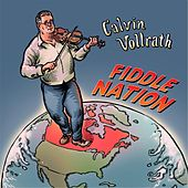 Fiddle Nation by Calvin Vollrath