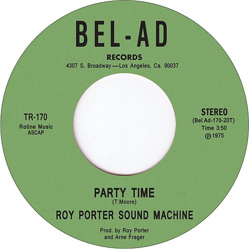 Play & Download Party Time by Roy Porter Sound Machine | Napster