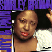 Play & Download Joy & Pain by Shirley Brown | Napster