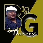 Play & Download Special Delivery by Big G | Napster