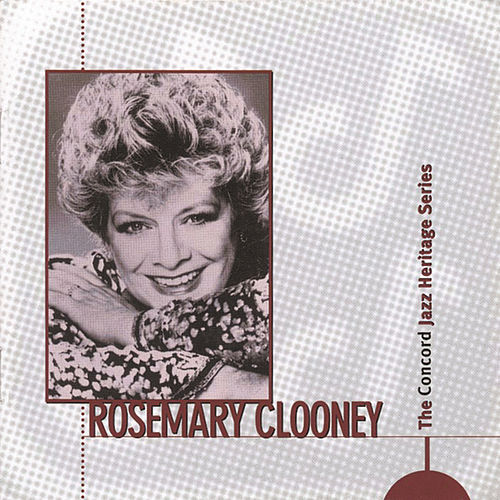 The Concord Jazz Heritage Series by Rosemary Clooney