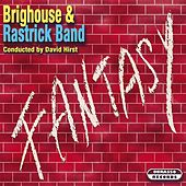 Play & Download Fantasy by The Brighouse | Napster