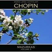 Chopin: Mazurkas, Vol. 3 by Anna Lena Leyfeldt
