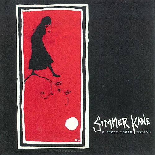 Play & Download Simmer Kane by State Radio | Napster
