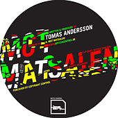 Play & Download Mot Matsalen! by Tomas Andersson | Napster