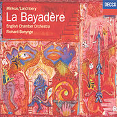 Play & Download Minkus-Lanchbery: La Bayadère by English Chamber Orchestra | Napster