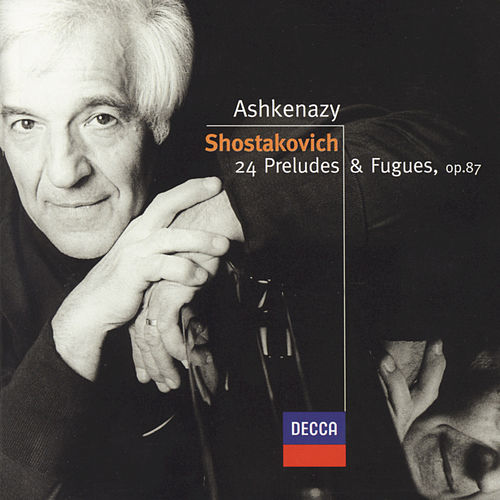 Play & Download Shostakovich: 24 Preludes & Fugues, Op.87 by Vladimir Ashkenazy | Napster