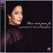 Play & Download Una voce poco fa - A Portrait of Teresa Berganza by Teresa Berganza | Napster