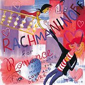 Rachmaninov for Romance by Various Artists