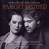 Play & Download Massenet: Werther by Various Artists | Napster