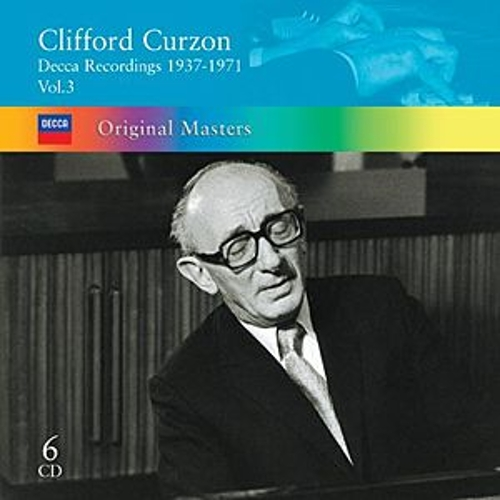 Play & Download Clifford Curzon: Decca Recordings 1937-1971 Vol.3 by Sir Clifford Curzon | Napster