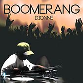 Play & Download Boomerang by Dionne | Napster