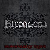Dangerously Close by Bloodgood