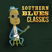 Play & Download Southern Blues Classics by Various Artists | Napster