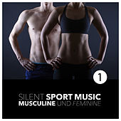 Play & Download Silent Sport Music - Musculine and Feminine, Vol. 1 by Various Artists | Napster