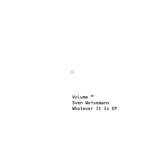 Play & Download Whatever It Is by Sven Weisemann | Napster