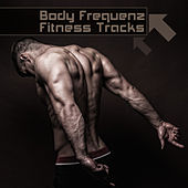 Play & Download Body Frequenz Fitness Tracks by Various Artists | Napster