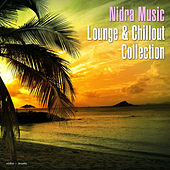 Play & Download Nidra Music Lounge & Chillout Collection by Various Artists | Napster