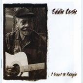 I Want to Boogie by Eddie Cusic