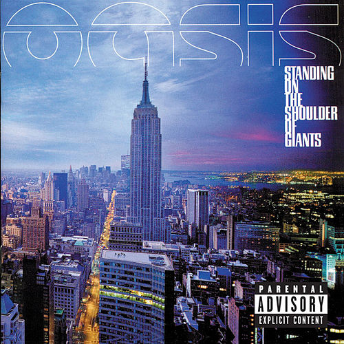 Play & Download Standing On The Shoulder Of Giants by Oasis | Napster
