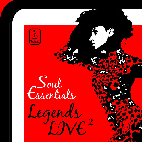 Soul Essentials: Legends Live 2, 15 Performances by the Delfonics, Kool and the Gang, Confunkshun and More! by Various Artists