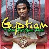 Play & Download I Can Feel Your Pain [Single] by Gyptian | Napster