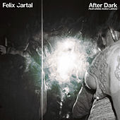 Play & Download After Dark by Felix Cartal | Napster