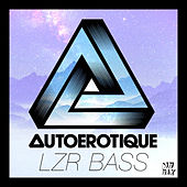 Play & Download Lzr Bass by Autoerotique | Napster