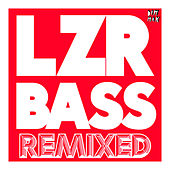 Play & Download LZR BASS (Remixed) by Autoerotique | Napster