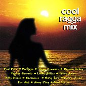 Cool Ragga Mix by Various Artists