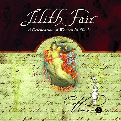 Play & Download Lilith Fair - A Celebration of Women in Music, Vol. 2 (Live) by Various Artists | Napster