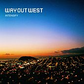 Play & Download Intensify by Way Out West | Napster