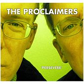 Play & Download Persevere by The Proclaimers | Napster
