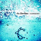 Play & Download Consent by The Devlins | Napster