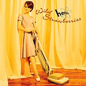 Play & Download Heroine by Wild Strawberries | Napster