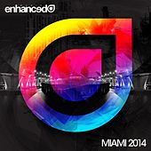 Play & Download Enhanced Miami 2014 - EP by Various Artists | Napster