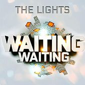 Play & Download Waiting, Waiting by The Lights | Napster